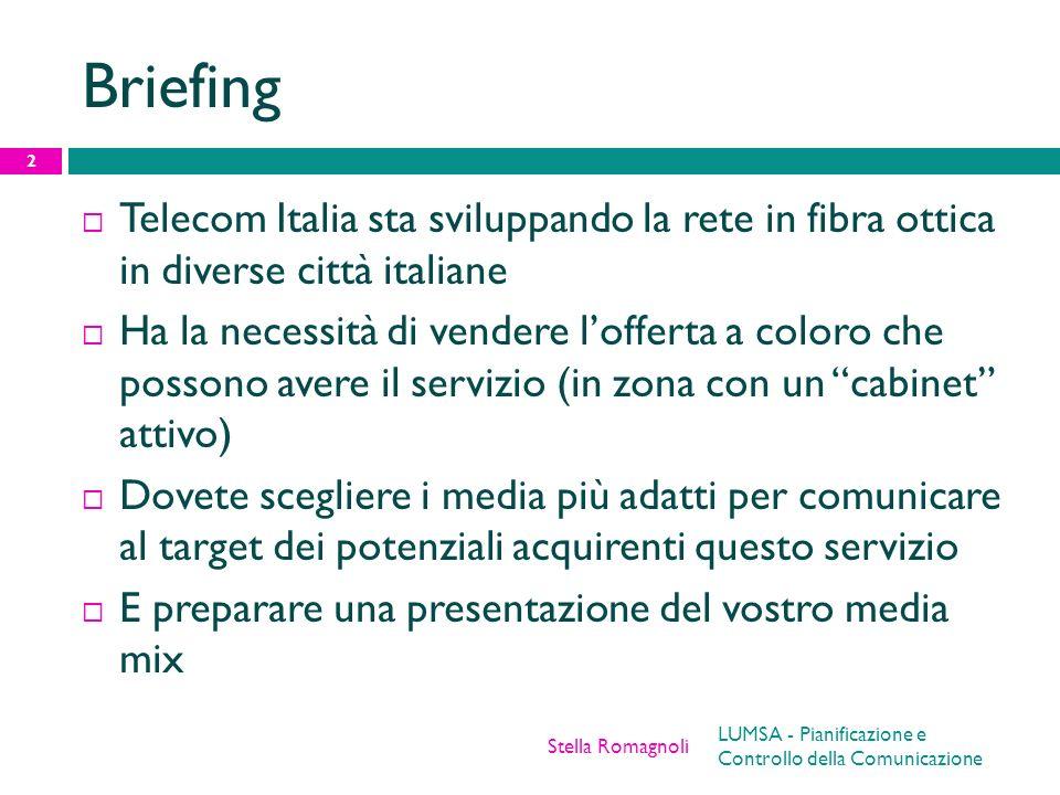 Briefing Telecom Italia sta sviluppando la rete in fibra ottica in diverse città italiane.