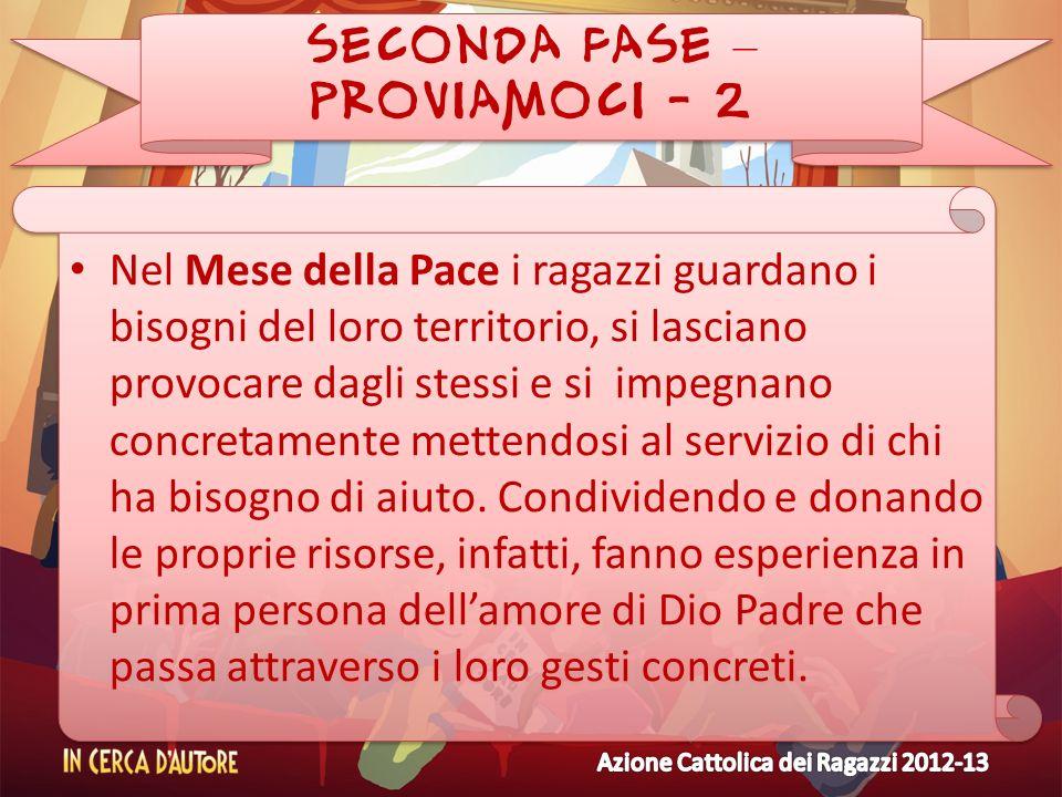 SECONDA FASE – PROVIAMOCI - 2