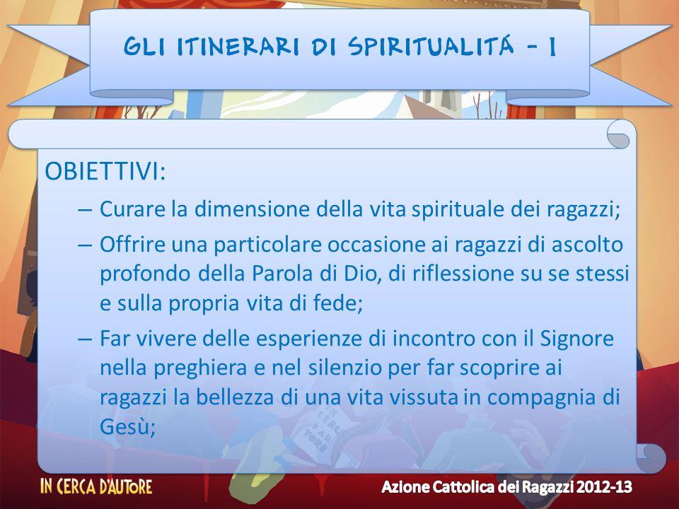 GLI ITINERARI DI SPIRITUALITÁ - 1