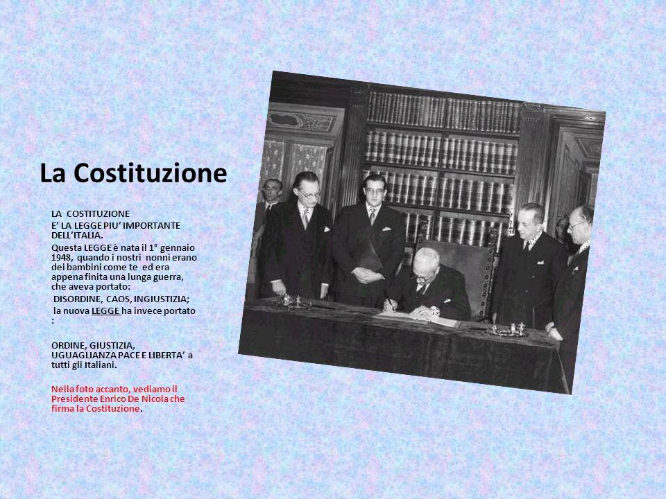 La Costituzione LA COSTITUZIONE