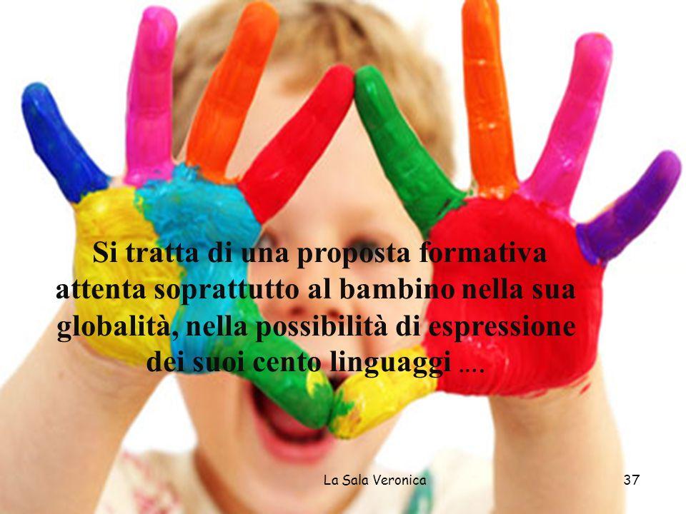Si tratta di una proposta formativa attenta soprattutto al bambino nella sua globalità, nella possibilità di espressione dei suoi cento linguaggi ….