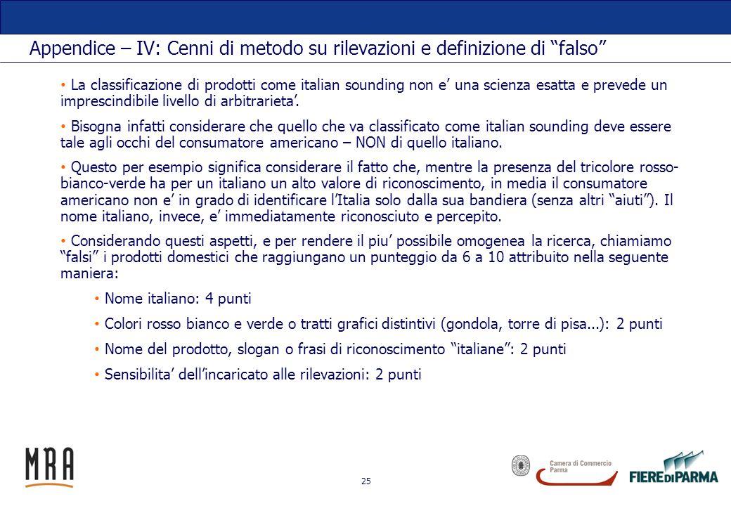 Appendice – IV: Cenni di metodo su rilevazioni e definizione di falso