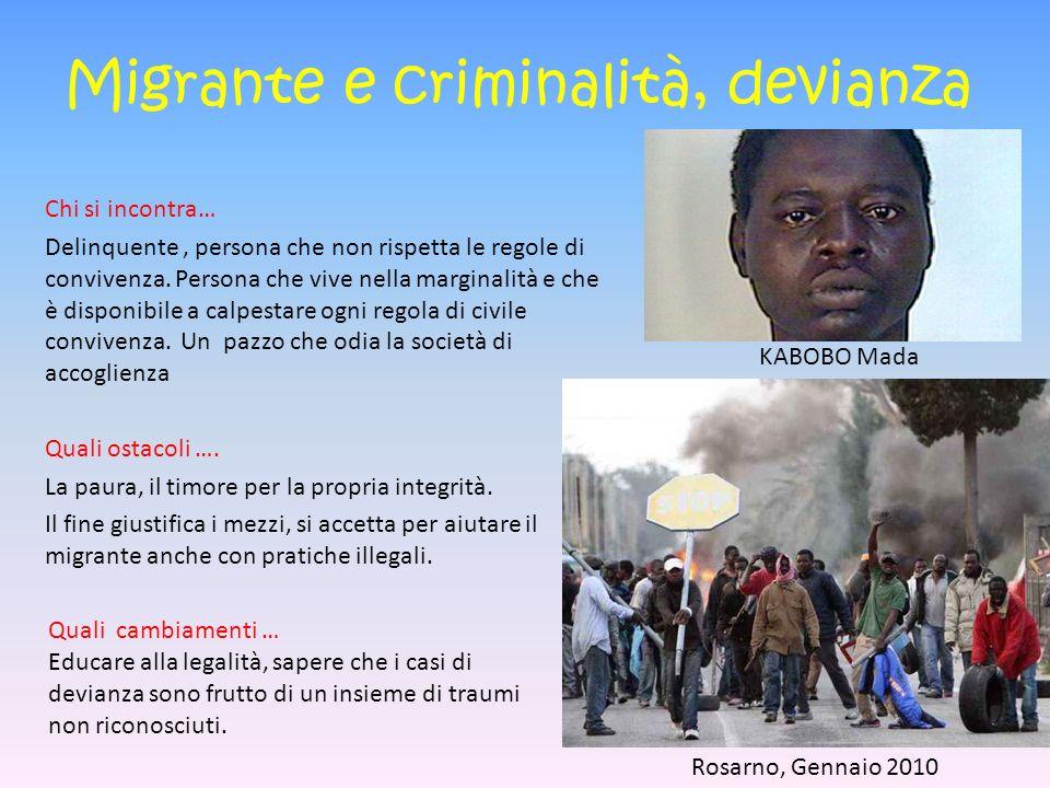 Migrante e criminalità, devianza
