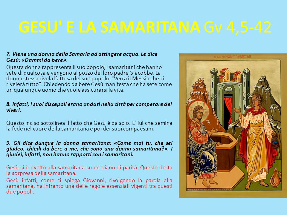 GESU E LA SAMARITANA Gv 4,5-42