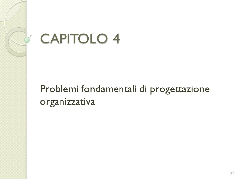 Problemi fondamentali di progettazione organizzativa