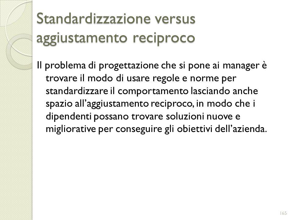 Standardizzazione versus aggiustamento reciproco