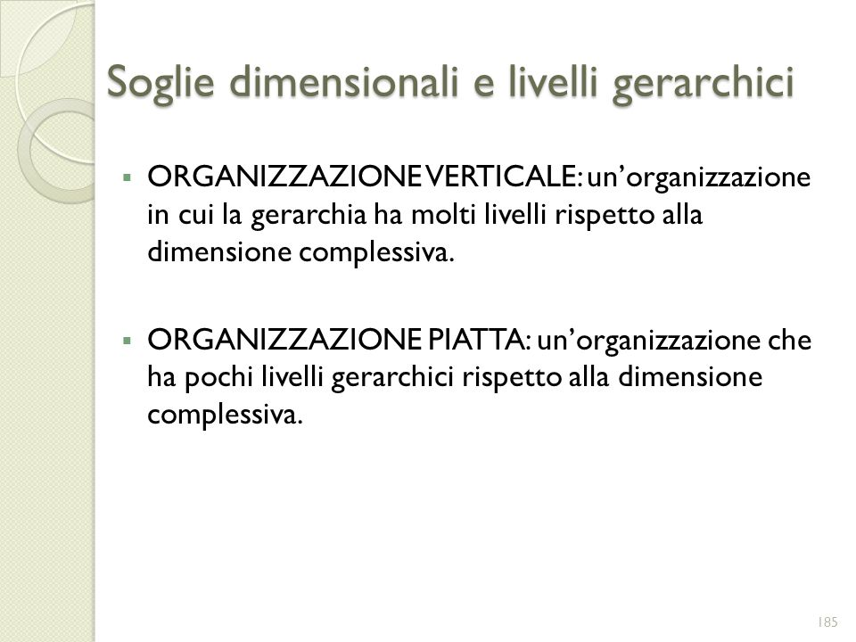 Soglie dimensionali e livelli gerarchici
