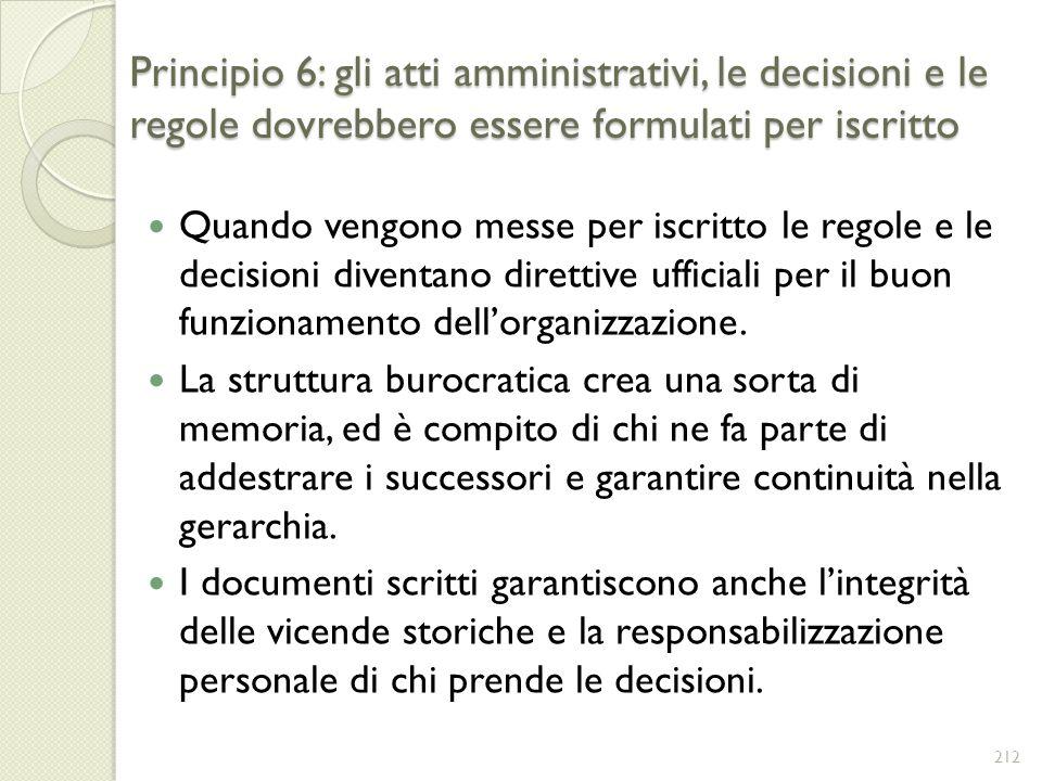 Principio 6: gli atti amministrativi, le decisioni e le regole dovrebbero essere formulati per iscritto