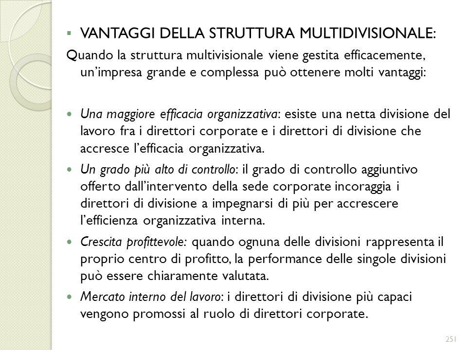 VANTAGGI DELLA STRUTTURA MULTIDIVISIONALE: