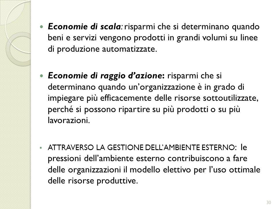 Economie di scala: risparmi che si determinano quando beni e servizi vengono prodotti in grandi volumi su linee di produzione automatizzate.