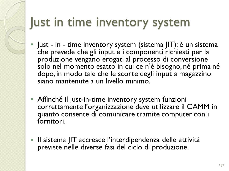 Just in time inventory system