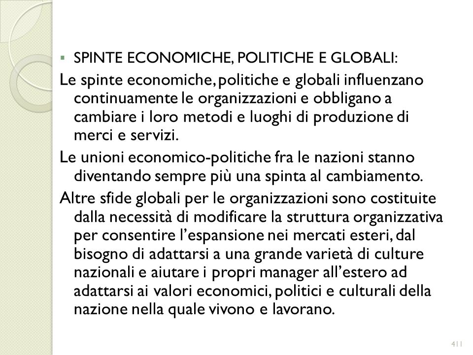 SPINTE ECONOMICHE, POLITICHE E GLOBALI:
