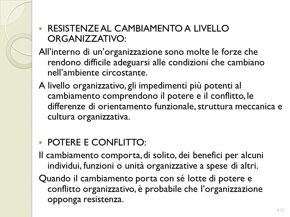 RESISTENZE AL CAMBIAMENTO A LIVELLO ORGANIZZATIVO: