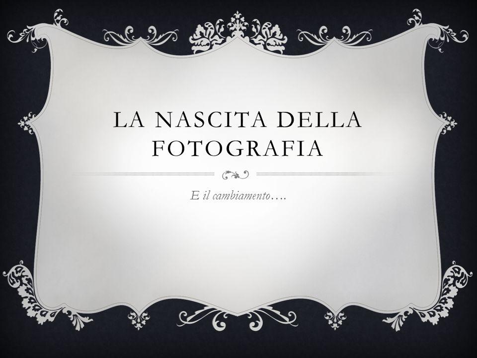 La nascita della fotografia