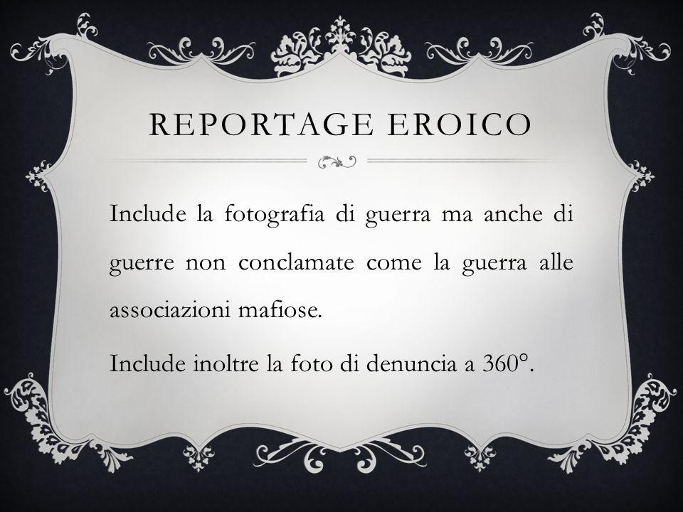 Reportage eroico