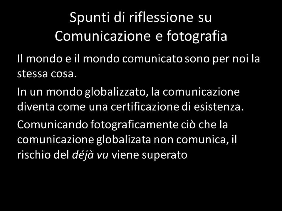 Spunti di riflessione su Comunicazione e fotografia