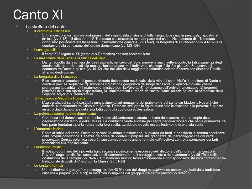 Canto XI La struttura del canto Il canto di s. Francesco