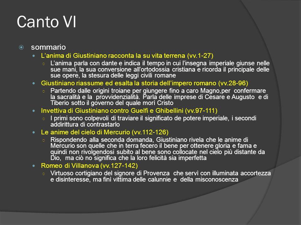 Canto VI sommario. L'anima di Giustiniano racconta la su vita terrena (vv.1-27)