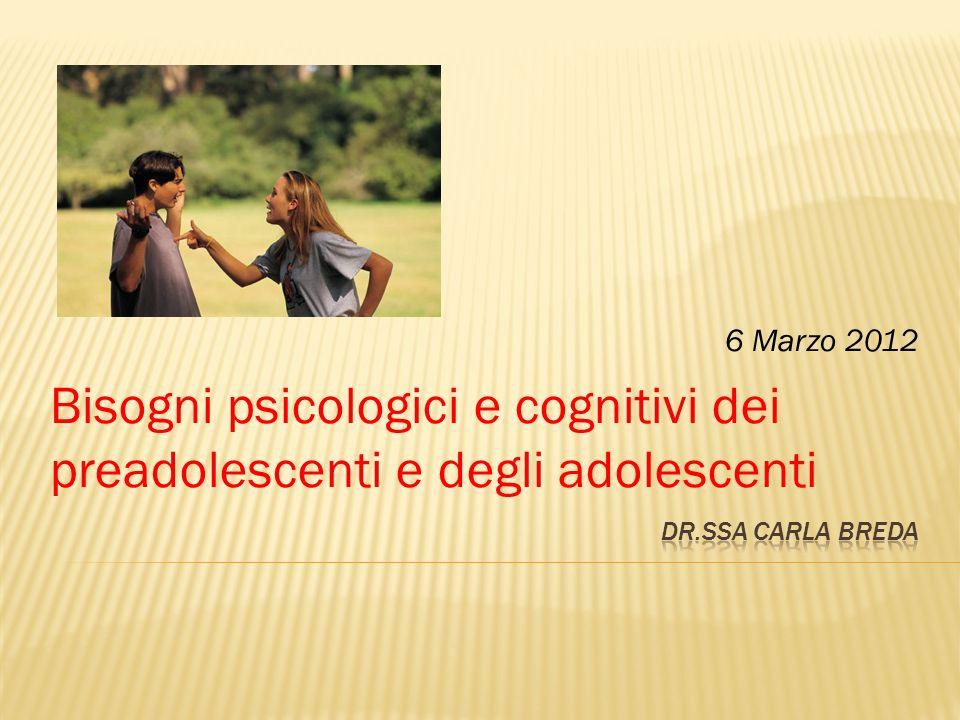Bisogni psicologici e cognitivi dei preadolescenti e degli adolescenti