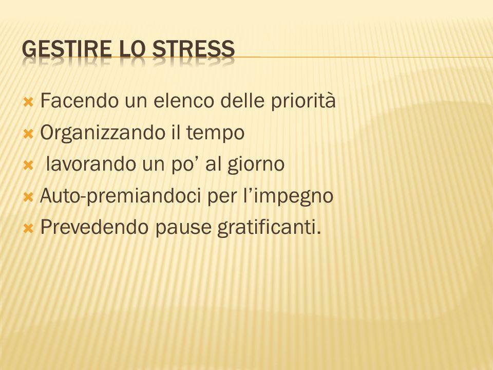 Gestire lo stress Facendo un elenco delle priorità