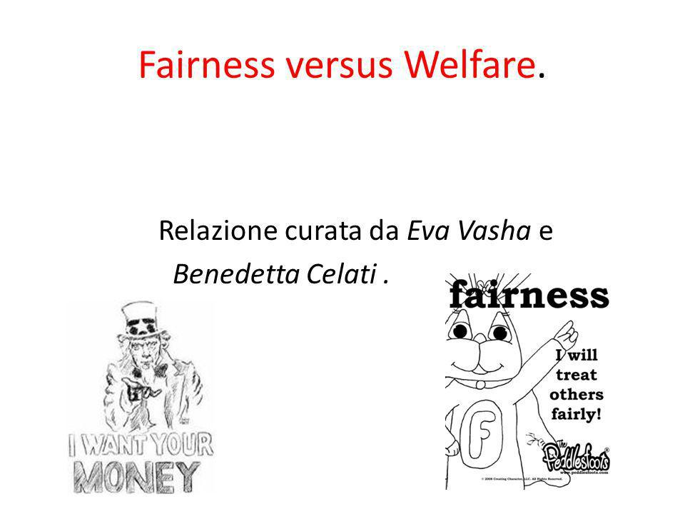 Fairness versus Welfare.