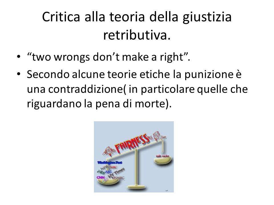 Critica alla teoria della giustizia retributiva.