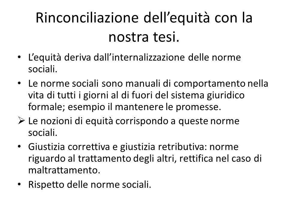Rinconciliazione dell'equità con la nostra tesi.