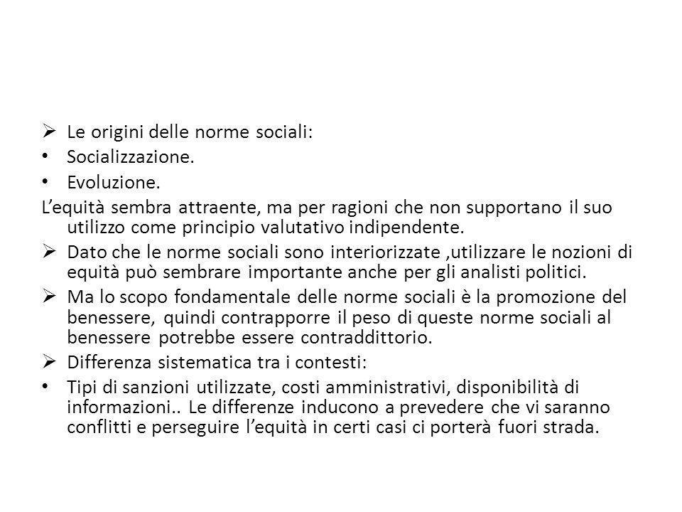 Le origini delle norme sociali: