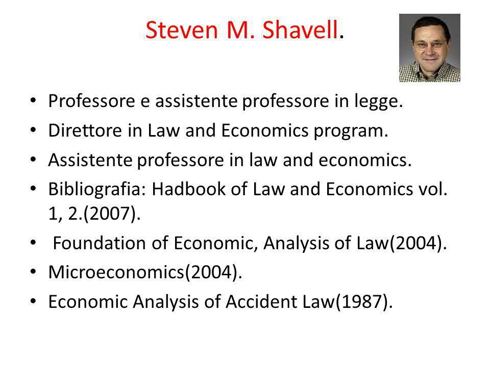 Steven M. Shavell. Professore e assistente professore in legge.