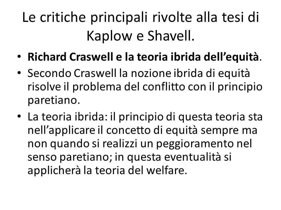 Le critiche principali rivolte alla tesi di Kaplow e Shavell.