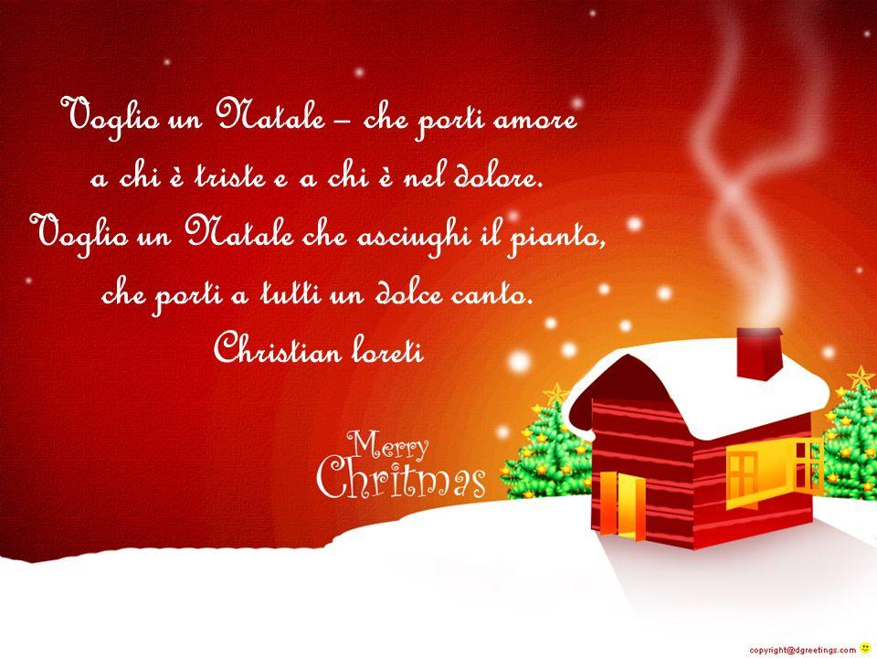 Voglio un Natale – che porti amore
