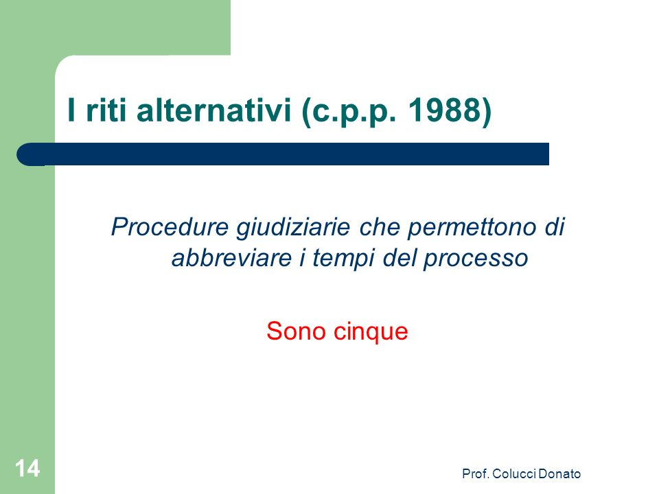 I riti alternativi (c.p.p. 1988)