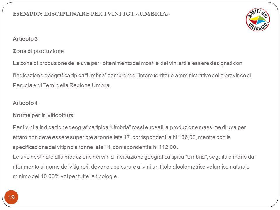 ESEMPIO: DISCIPLINARE PER I VINI IGT «UMBRIA»