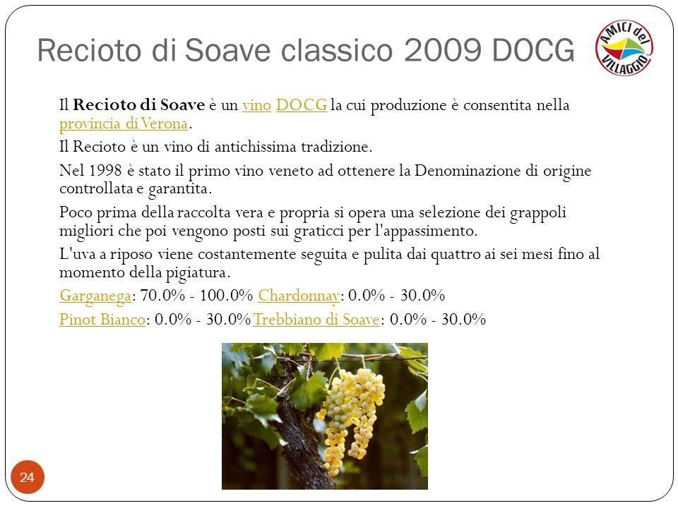 Recioto di Soave classico 2009 DOCG
