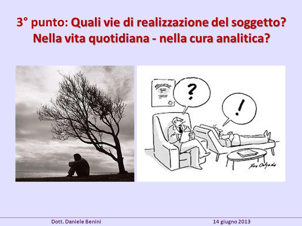 Dott. Daniele Benini 14 giugno 2013