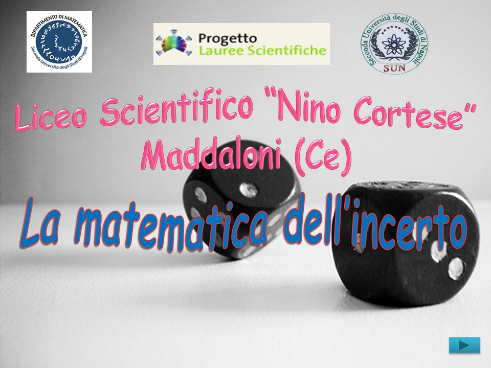 La matematica dell'incerto