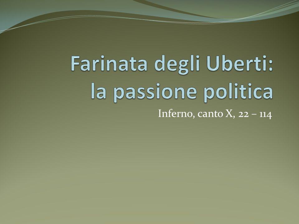Farinata degli Uberti: la passione politica