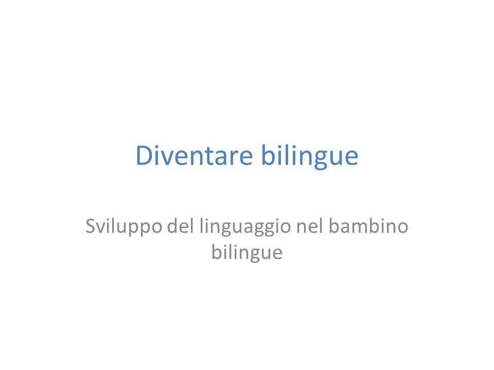 Sviluppo del linguaggio nel bambino bilingue