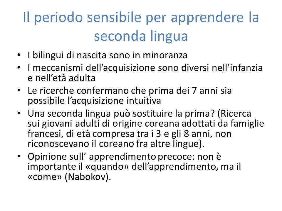 Il periodo sensibile per apprendere la seconda lingua