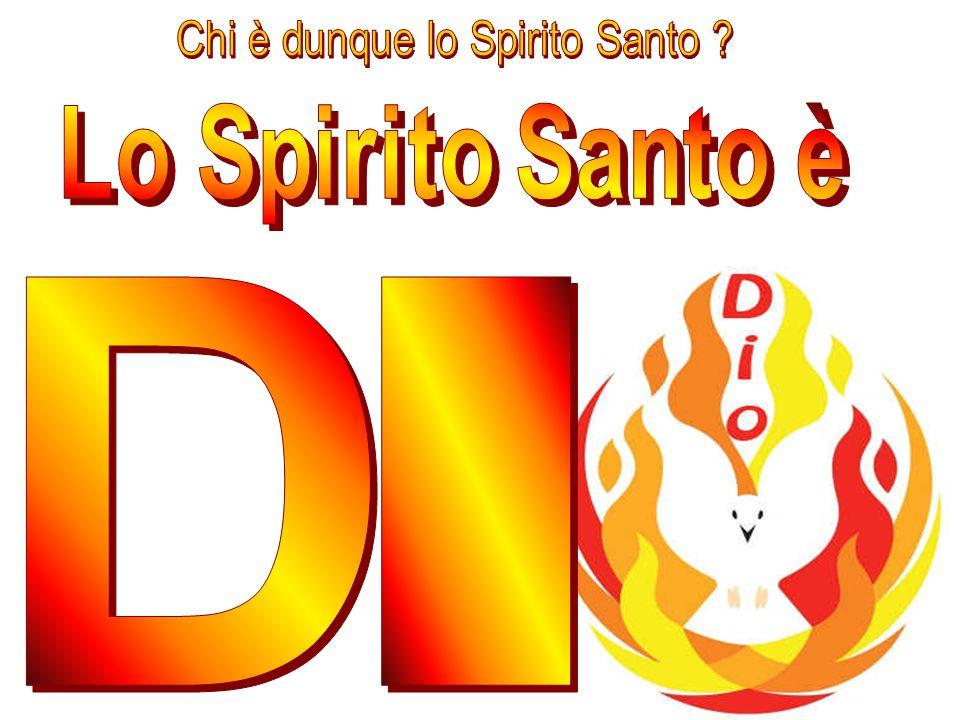 Chi è dunque lo Spirito Santo