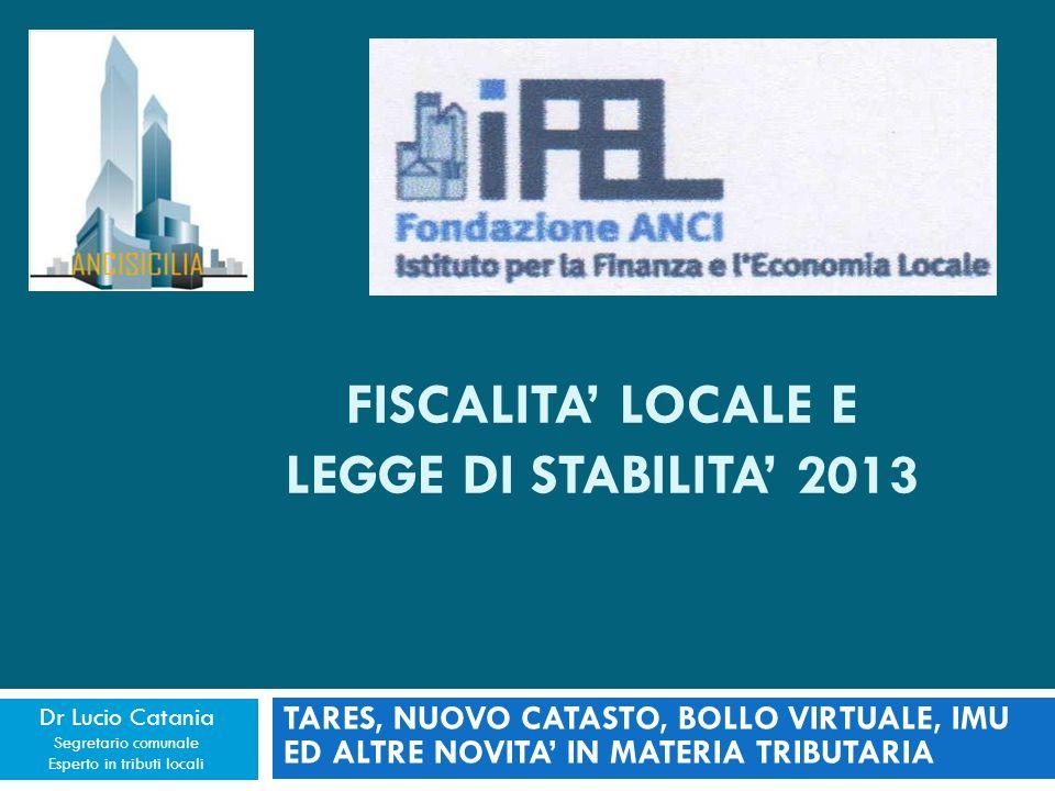 FISCALITA' LOCALE E LEGGE DI STABILITA' 2013