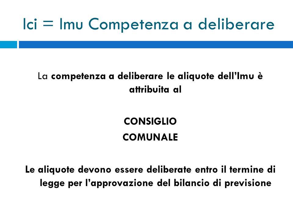 Ici = Imu Competenza a deliberare