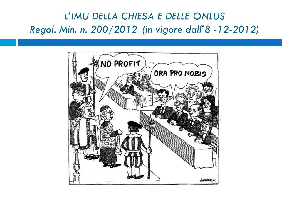 L'IMU DELLA CHIESA E DELLE ONLUS Regol. Min. n