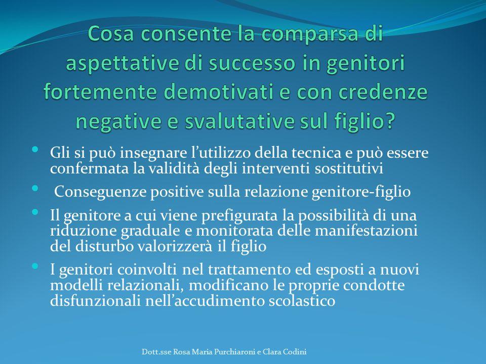 Cosa consente la comparsa di aspettative di successo in genitori fortemente demotivati e con credenze negative e svalutative sul figlio