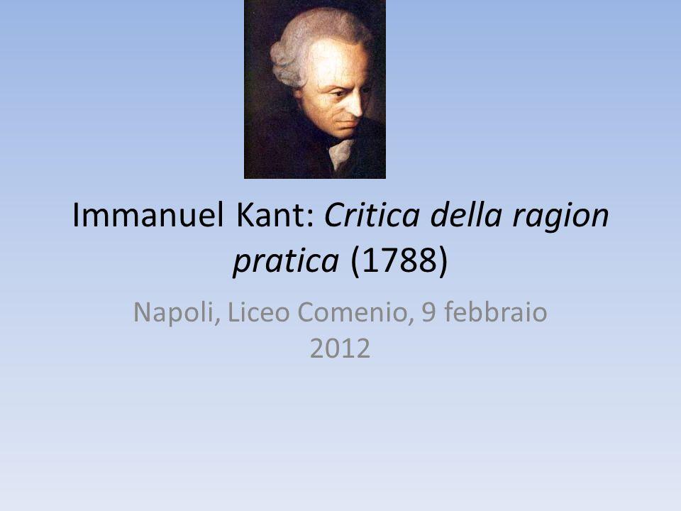 Immanuel Kant: Critica della ragion pratica (1788)