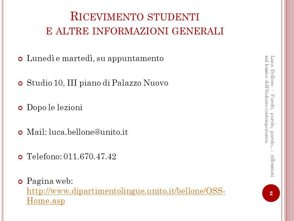 Ricevimento studenti e altre informazioni generali