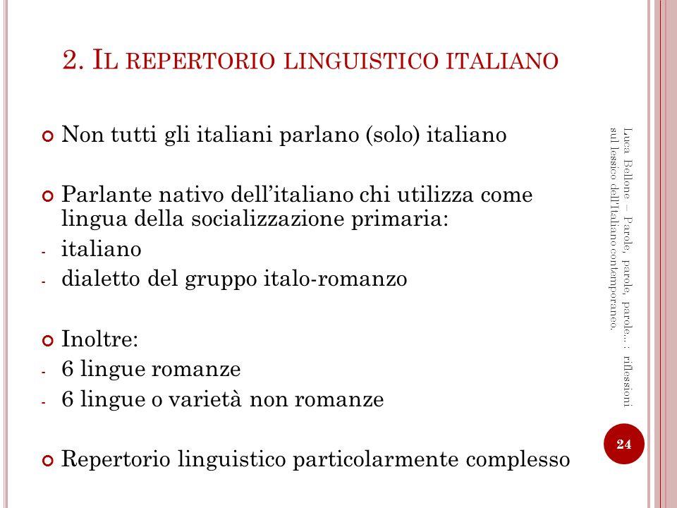 2. Il repertorio linguistico italiano