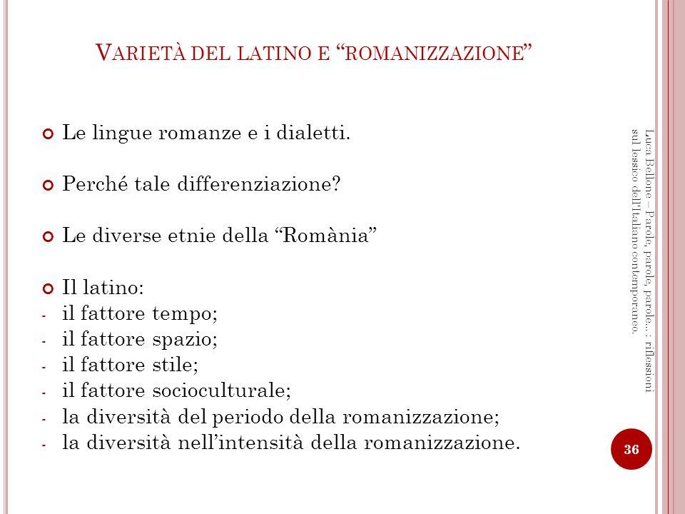 Varietà del latino e romanizzazione