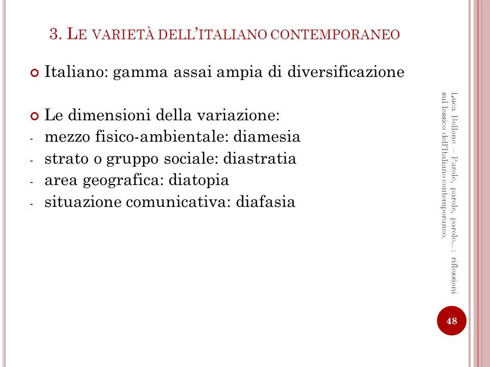 3. Le varietà dell'italiano contemporaneo