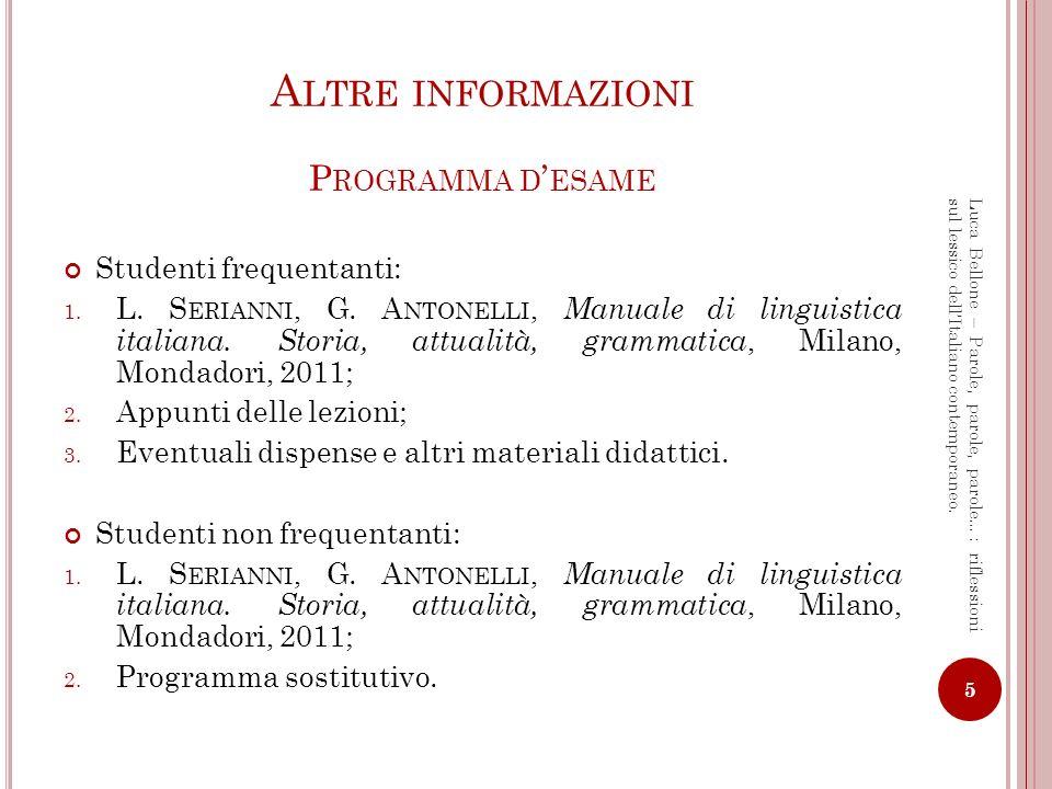 Altre informazioni Programma d'esame Studenti frequentanti: